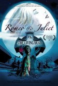 Romeo & Juliet vs. The Living Dead
